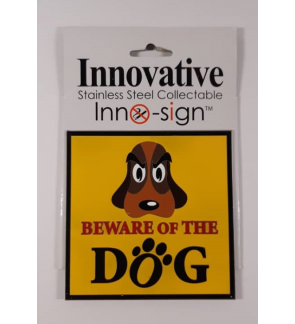 100% Stainless Steel Grade 304 Collectable Inno Sign Beware of The Dog Symbol Square Sign Plate