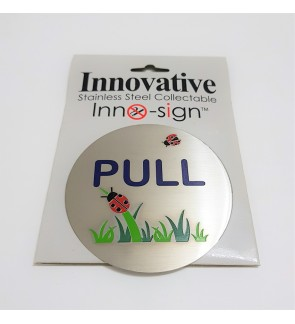 "100% Stainless Steel Grade 304  Collectable Door Signage ""Pull"" Round Sign Plate"